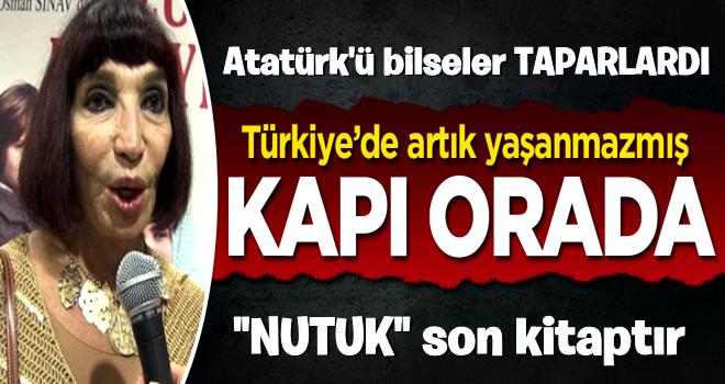 Gülriz Sururi'ye göre Türkiye'de yaşanmaz
