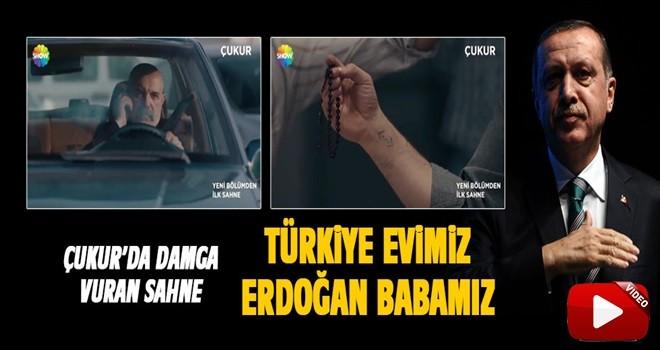 Çukur'a damga vuran sahne: Türkiye evimiz Erdoğan babamız