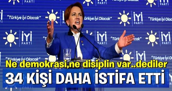 İYİ Parti'de 34 istifa daha!