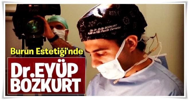Burun Estetiği Ve Ameliyatında En Çok Tercih Edilen Doktor Eyüp Bozkurt