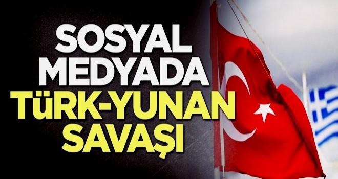 Sosyal medyada Türk-Yunan savaşı
