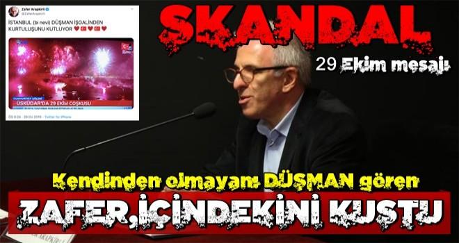 Zafer Arapkirli'den skandal 29 Ekim mesajı!