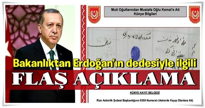Bakanlıktan Erdoğan'ın dedesiyle ilgili flaş açıklama!
