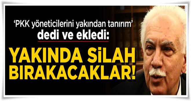 Perinçek: PKK'lılar yakında silah bırakacak