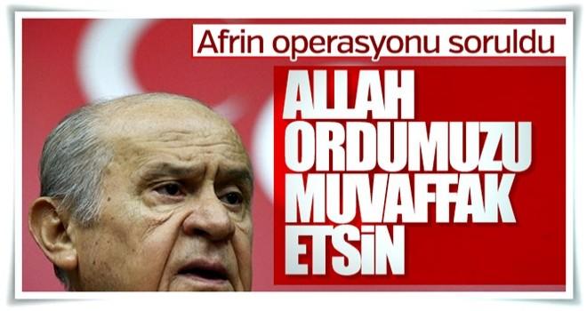 Devlet Bahçeli'den Afrin operasyonuna ilk yorum
