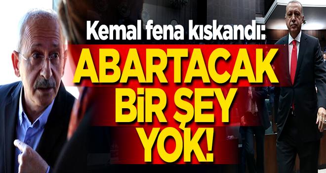 Kılıçdaroğlu fena kıskandı: Abartacak bir şey yok!