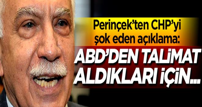 Perinçek'den flaş açıklama: CHP ABD'den talimat aldığı için...