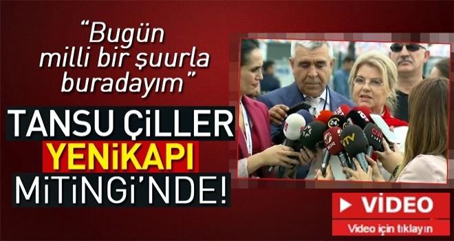 AK Parti'nin İstanbul mitingine Tansu Çiller de katıldı .