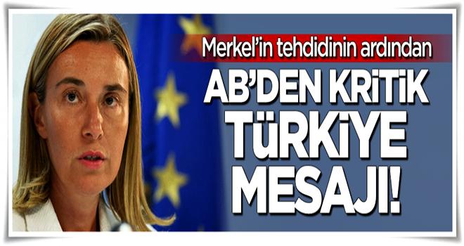 AB'den kritik Türkiye mesajı!