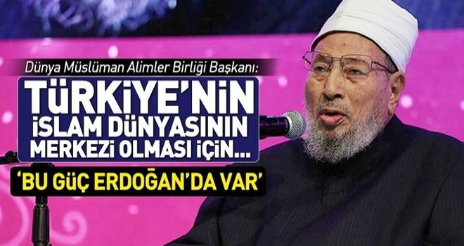 Karadavi: Türkiye'nin yeniden İslam dünyasının yönetim merkezi olması için dua ediyoruz .