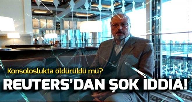 Reuters: Türk polisi, Suudi gazeteci Kaşıkçı'nın konsoloslukta öldürüldüğüne inanıyor .
