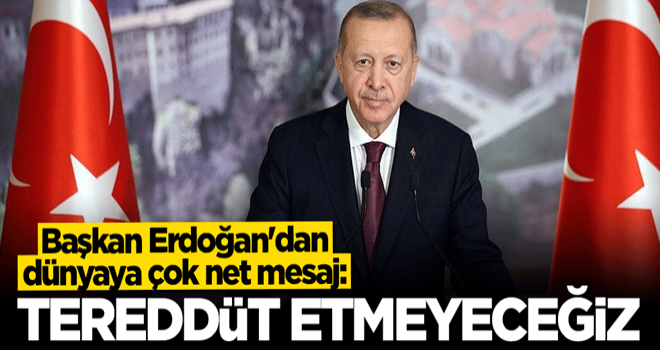Cumhurbaşkanı Erdoğan'dan Kurban Bayramı mesajı: Tereddüt göstermeyeceğiz