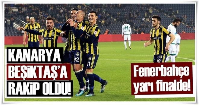 Fenerbahçe, Türkiye Kupası'nda yarı finale yükseldi