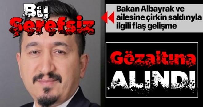 Bakan Albayrak hakkında ahlaksız paylaşım yapan sosyal medya kullanıcısı Mersin'de gözaltına alındı