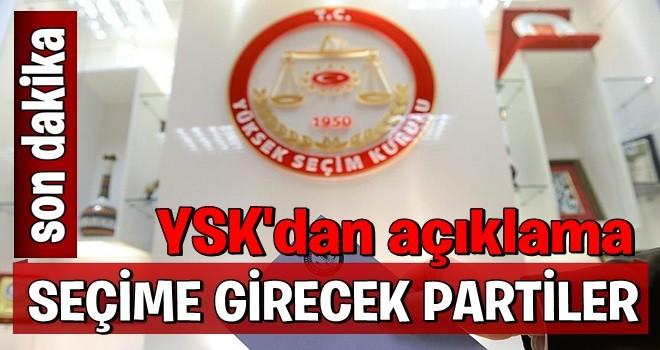 YSK, 24 Haziran seçimlerine girebilecek partileri açıkladı