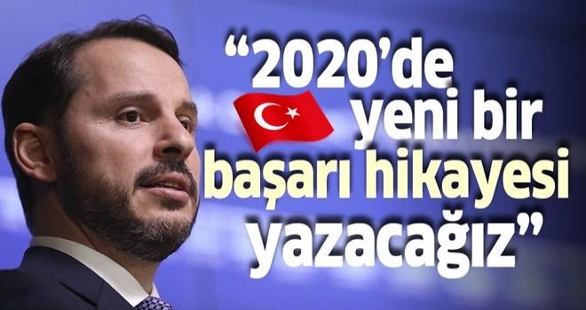 Bakan Albayrak: 2020'de ekonomide yeni bir başarı hikayesi yazacağız.