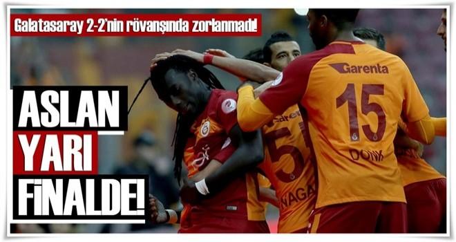 Galatasaray, Yarı finalde Akhisarspor'a rakip oldu