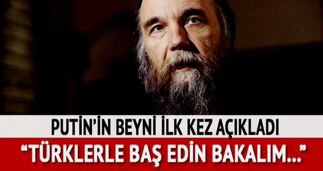 Rus dış politika uzmanı Dugin: Madem Amerikanız var, Türklerle baş edin bakalım
