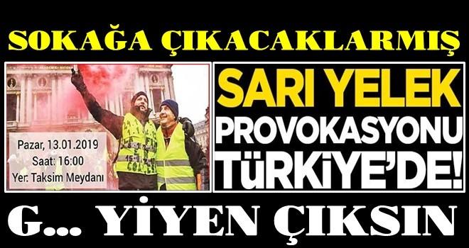 Sarı yelek provokasyonu Türkiye'de