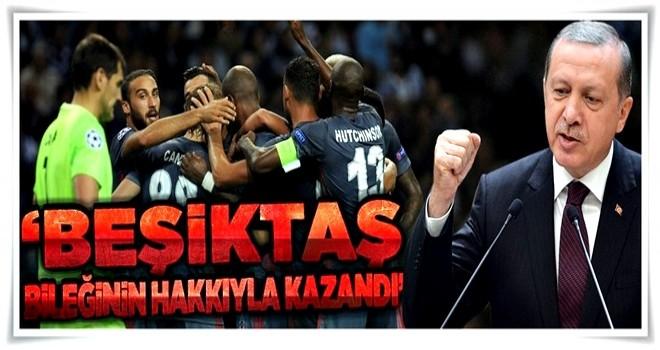 Cumhurbaşkanı Erdoğan'dan Beşiktaş'a tebrik .