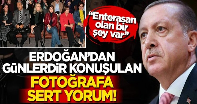 Cumhurbaşkanı Erdoğan'dan Selahattin Demirtaş'ın tiyatrosuna giden isimlere tepki gösterdi!