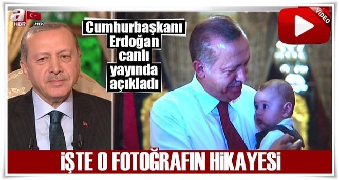 Cumhurbaşkanı Erdoğan canlı yayında o fotoğrafın hikayesini anlattı!