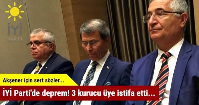Ä°YÄ° Parti'de deprem! 3 kritik isim istifa etti