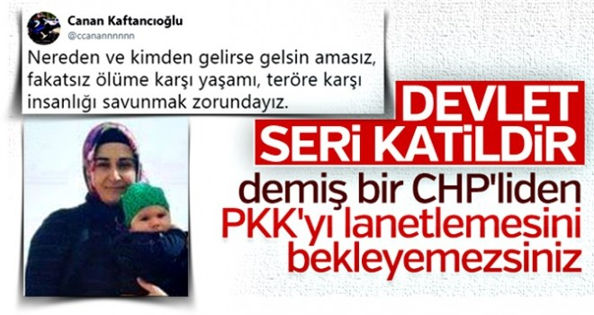 Canan Kaftancıoğlu da PKK'yı kınayamayanlardan !!