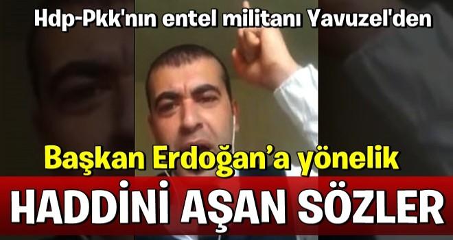 Başkan Erdoğan'a yönelik haddini aşan sözler! Sözde yazar Gökhan Yavuzel ağababalarının kucağından tehdit etti