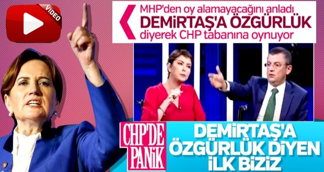 CHP ile İyi Parti arasında Demirtaş yarışı