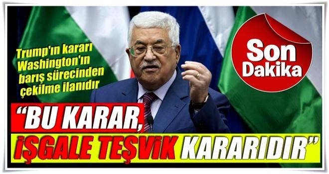 Abbas: Kudüs, Filistin Devletinin ebedi başkentidir.