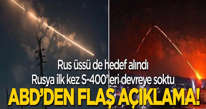 Rus üssü de hedef alındı: Rusya S-400'leri devreye soktu! Pentagon'dan flaş açıklama!
