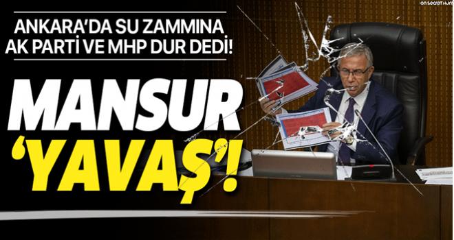 Ankara'da su zammına AK Parti ve MHP dur dedi! .