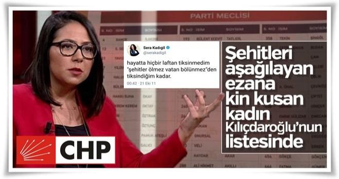 Şehitleri aşağılayan Kadıgil, Kılıçdaroğlu'nun listesinde