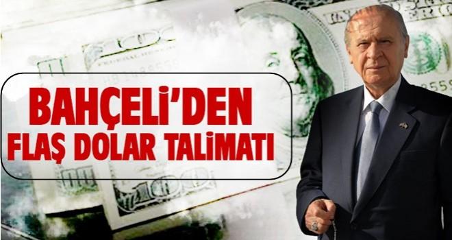 MHP Genel Başkanı Devlet Bahçeli'den partisine dolar talimatı