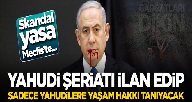 İsrail Yahudi Şeriatı ilan edecek