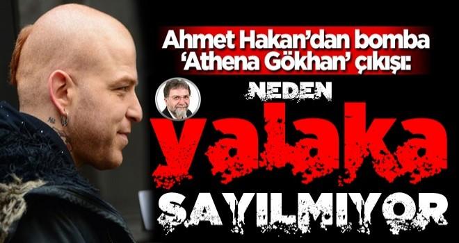 Ahmet Hakan'dan bomba 'Athena Gökhan' çıkışı: Binde birini Erdoğan'a yapsa...