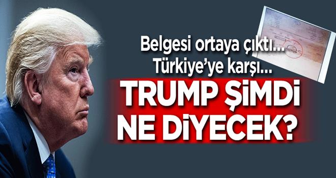 Trump şimdi ne diyecek? Belgesi ortaya çıktı… Türkiye'ye karşı…