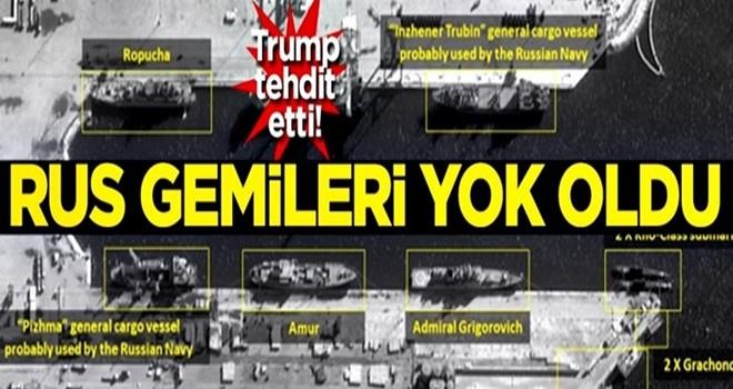 Trump tehdit etti! Rus gemileri yok oldu
