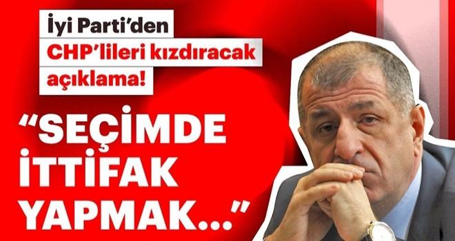 İyi Parti'den CHP'lileri çıldırtacak açıklama!