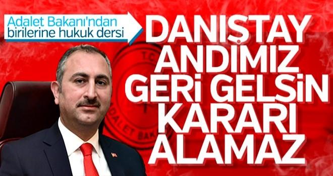 Adalet Bakanı Gül'den Danıştay'ın kararına tepki
