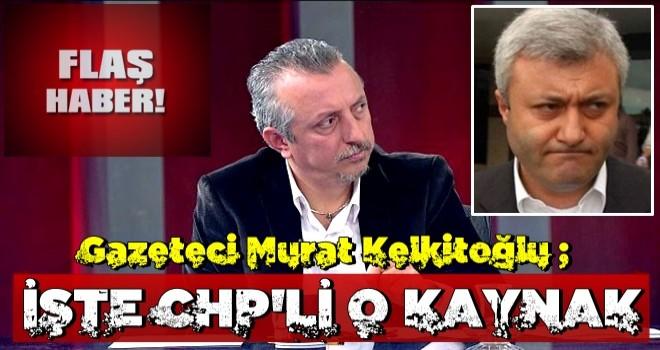 Talat Atilla'nın CHP'li kaynağını açıkladı!