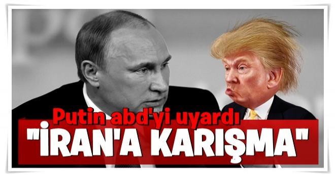 Rusya ABD'yi uyardı: İran'a karışma