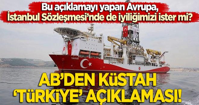 AB'den küstah 'Türkiye' açıklaması!