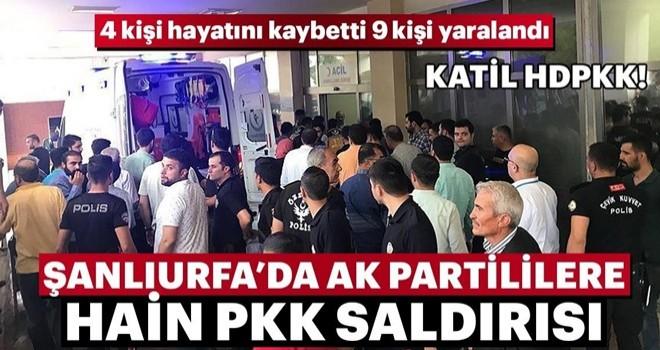 Şanlıurfa'da AK Partililere hain PKK saldırısı! 4 kişi öldü, 9 kişi yaralandı