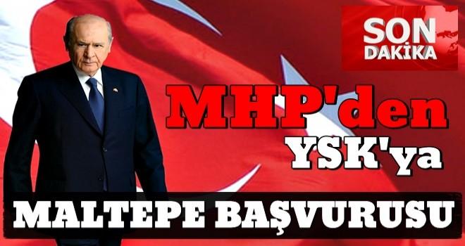 MHP'den YSK'ya Maltepe başvurusu
