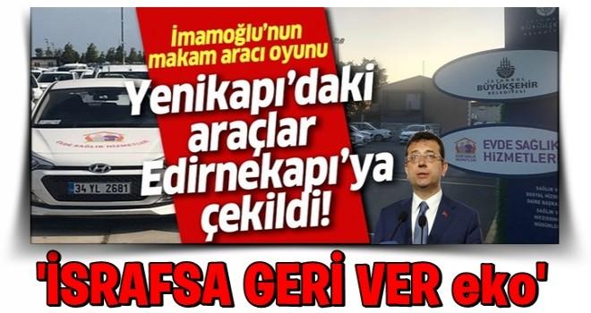 Yenikapı'daki araçlar Edirnekapı'ya çekildi! .
