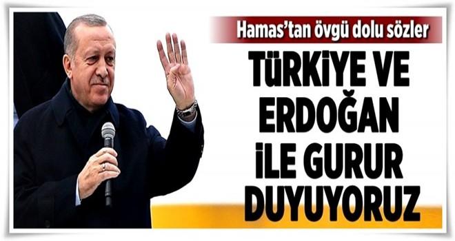 Hamas'tan Erdoğan'a büyük övgü .