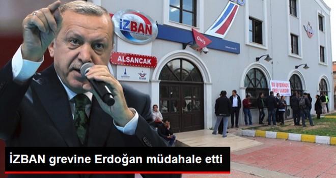 İZBAN grevi Erdoğan'ın kararıyla ertelendi