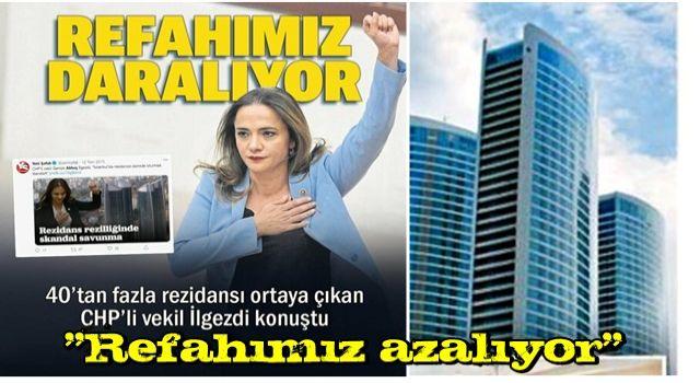 40'tan fazla rezidansa sahip CHP'li İlgezdi: Refahımız azalıyor